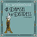 A Damsel in Distress Audiobook by P. G. Wodehouse Narrated by Jonathan Cecil