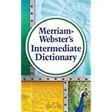 Merriam-Webster's Intermediate Dictionary, New Edition