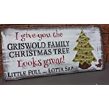 Griswold Family Christmas Tree Sign National Lampoon Christmas Vacation Sign Humorous Gag Gift Movie Lover Hostess Housewarming