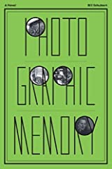 Photographic Memory by Bill Schubart (2014-05-15) Paperback