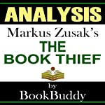 The Book Thief: by Markus Zusak -- Analysis |  BookBuddy