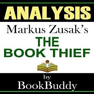 The Book Thief: by Markus Zusak -- Analysis Audiobook