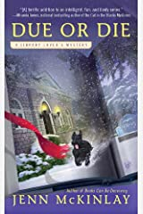 Due or Die (A Library Lover's Mystery Book 2) Kindle Edition