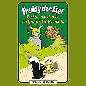 Lulu und der rülpsende Frosch (Freddy der Esel 43) | Olaf Franke, Tim Thomas