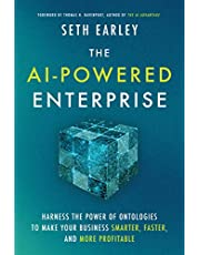 The AI-Powered Enterprise: Harness the Power of Ontologies to Make Your Business Smarter, Faster and More Profitable