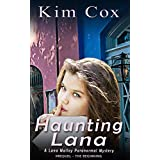 Haunting Lana: The Beginning - A Prequel (Lana Malloy Paranormal Romantic Cozy Mystery Book 0)
