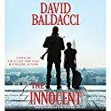 The Innocent: A Novel Hörbuch von David Baldacci Gesprochen von: Ron McLarty, Orlagh Cassidy