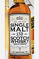 Single Malt and Scotch Whisky: A Guide to Hundreds of Brands and Varieties by Daniel Lerner(2006-10-31) Hardcover