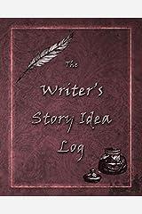 The Writer's Story Idea Log Paperback