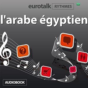 EuroTalk Rhythmes l'arabe égyptien Audiobook