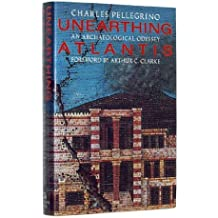 Unearthing Atlantis: An Archaeological Odyssey by Charles Pellegrino (1991-11-19)