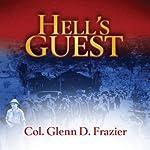 Hell's Guest | Col. Glenn D. Frazier