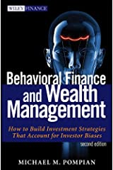 Behavioral Finance and Wealth Management: How to Build Investment Strategies That Account for Investor Biases (Wiley Finance Book 667) (English Edition) eBook Kindle