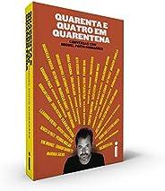 Quarenta e Quatro em Quarentena: Conversas com Miguel Pinto Guimarães