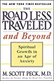 The Road Less Traveled and Beyond: Spiritual Growth