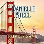 Livets gave | Danielle Steel