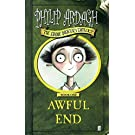 Awful End (Eddie Dickens Trilogy)