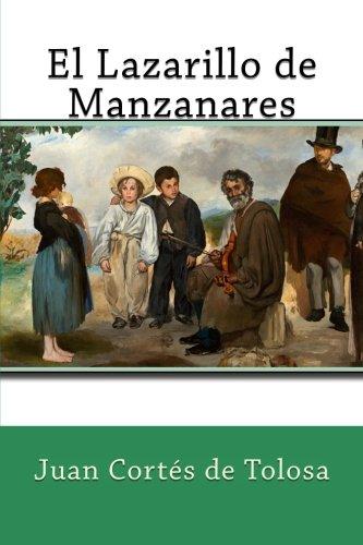 El Lazarillo de Manzanares  [Cortés de Tolosa, Juan] (Tapa Blanda)