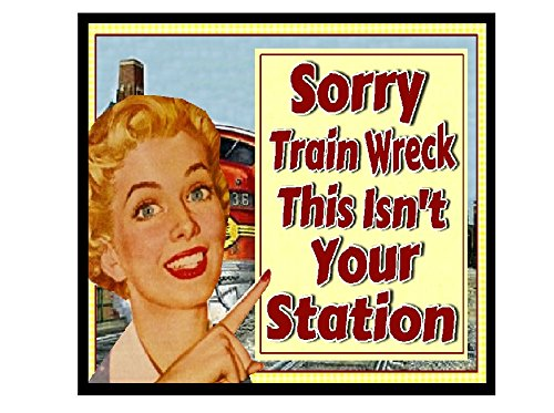 d Decor Train Wreck This Ain't Your Station Vintage Refrigerator Magnet ()