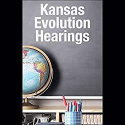 Kansas Evolution Hearings