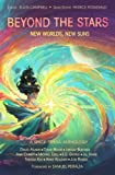 img - for Beyond the Stars: New Worlds, New Suns: a space opera anthology (Volume 4) book / textbook / text book