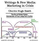 Weblogs & New Media: Marketing in Crisis