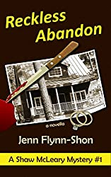 Reckless Abandon (A Shaw McLeary Mystery Book 1)