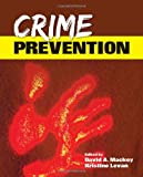 Crime Prevention, David Mackey and Kristine Levan, 1449615937