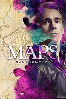 Maps (Life According to Maps Book 1) by [Summers, Nash]