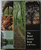 The Brown County Book, Bill Thomas, 0253105463