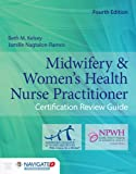 Midwifery & Women's Health Nurse Practitioner Certification Review Guide, Fourth Edition is a comprehensive review designed to help midwives and women's health nurse practitioners prepare for their certification exams. Based on the American Midwi...