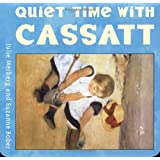 Quiet Time with Cassatt (Mini Masters)