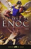 El Libro De Enoc/ Enoc Book (Spanish Edition)