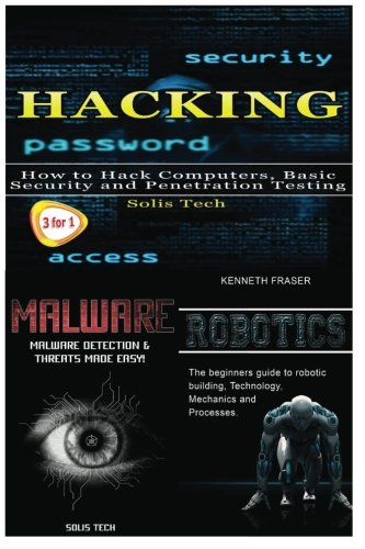 Hacking + Malware + Robotics