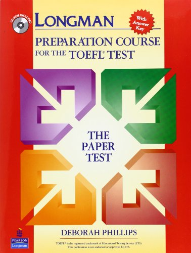 Longman Preparation Course for the TOEFL Test:  The Paper Test  (Student Book with Answer Key and - Material Pbt