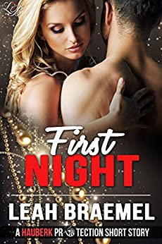 First Night: A Hauberk Protection Short Story by [Braemel, Leah]