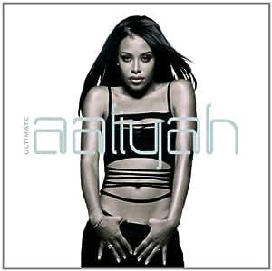 Aaliyah Ultimate Aaliyah Amazon Com Music