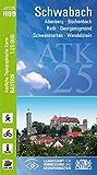 ATK25-H09 Schwabach (Amtliche Topographische Karte 1:25000): Abenberg, Büchenbach, Roth, Georgensgmünd, Schwanstetten, Wendelstein (ATK25 Amtliche Topographische Karte 1:25000 Bayern)