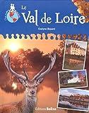 """Afficher """"Le Val de Loire"""""""