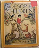 img - for The Aesop for Children. With Pictures By Milo Winter. book / textbook / text book