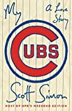 img - for My Cubs: A Love Story book / textbook / text book
