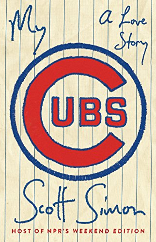 - My Cubs: A Love Story