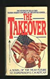 The Takeover, G. Edmonds and C. M. Kotlan, 0441795404