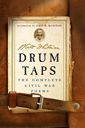 Drum Taps: The Complete Civil War Poems (Bouquet Preserve)