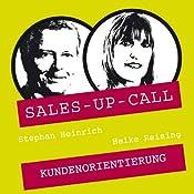 Kundenorientierung (Sales-up-Call) | Stephan Heinrich, Heike Reising