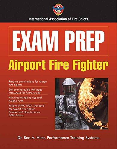 Exam Prep: Airport Fire Fighter (Exam Prep Series)