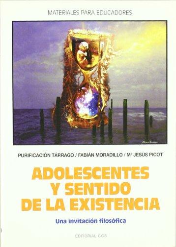 Adolescentes y sentido de la existencia: Una invitación filosófica