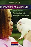 img - for Doing What Scientists Do, Second Edition: Children Learn to Investigate Their World book / textbook / text book