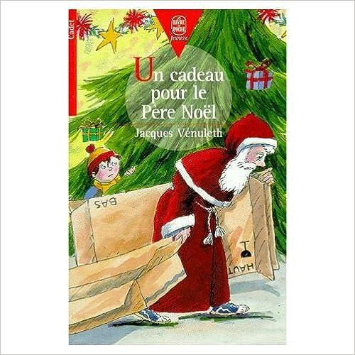 Un cadeau pour le Père Noël pdf, epub ebook