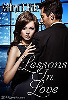 Lessons in Love by [Blake, Kathryn R.]